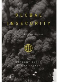 Global Insecurity: Futures of Global Chaos and Governance