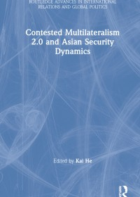 Contested Multilateralism 2.0